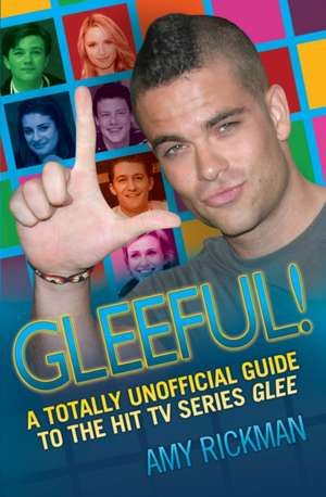 The Completely Unofficial Glee A-Z