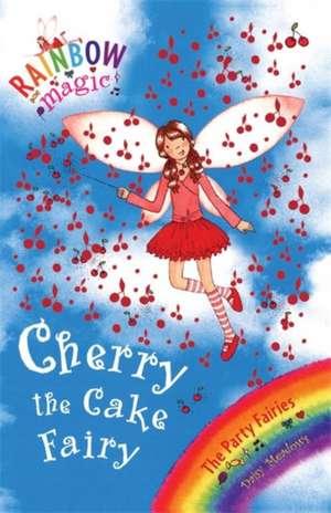 Rainbow Magic: Cherry The Cake Fairy de Daisy Meadows