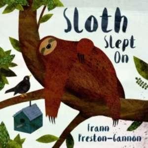 Preston-Gannon, F: Sloth Slept On de Frann Preston-Gannon