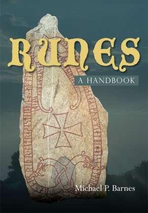Runes – a Handbook de Michael P. Barnes