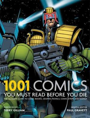 1001 Comics You Must Read Before You Die de Cassell Illustrated