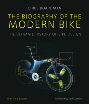 The Biography Of The Modern Bike