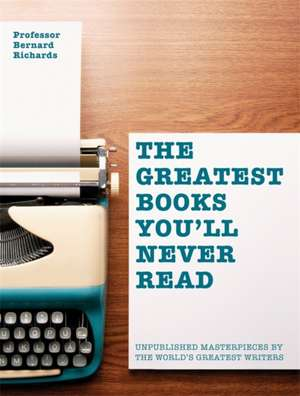 Greatest Books You'll Never Read