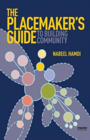 The Placemaker's Guide to Building Community imagine
