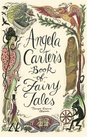 Angela Carter's Book of Fairy Tales de Angela Carter
