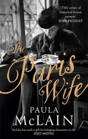 The Paris Wife de Paula McLain