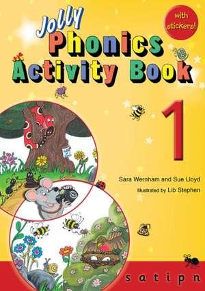 Jolly Phonics Activity Book 1 de Sara Wernham