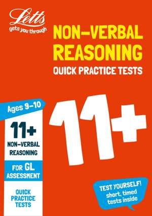 11+ Non-Verbal Reasoning Quick Practice Tests Age 9-10 for t