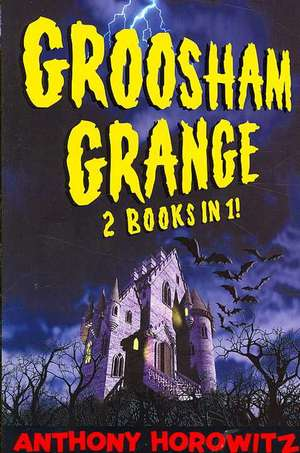 Groosham Grange - Two Books in One! de Anthony Horowitz