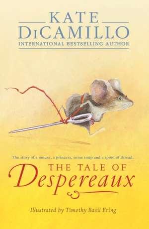 The Tale of Despereaux de Kate DiCamillo