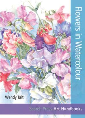 Flowers in Watercolour de Wendy Tait