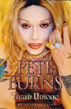 Freak Unique de Pete Burns