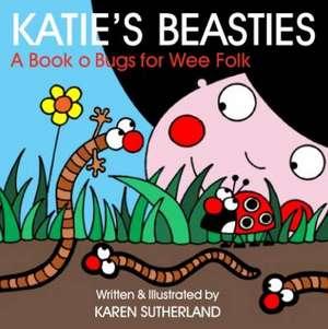 Katie's Beasties de Karen Sutherland