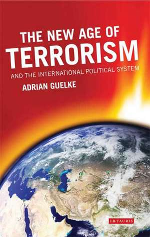 The New Age of Terrorism and the International Political System imagine