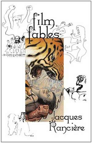Film Fables de Jacques Ranciere