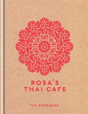 Rosa's Thai Cafe de Saiphin Moore