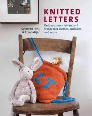 Knitted Letters de Catherine Hirst