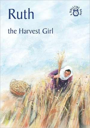 Ruth: The Harvest Girl de Carine Mackenzie