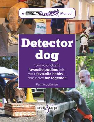 Detector Dog de Pam Mackinnon