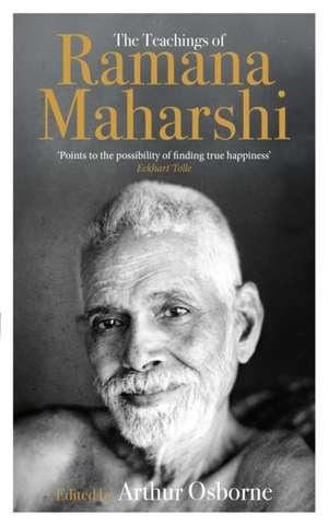 The Teachings of Ramana Maharshi