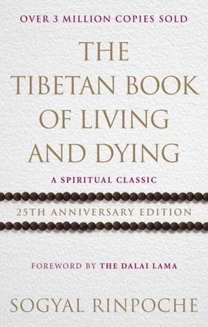 The Tibetan Book Of Living And Dying imagine