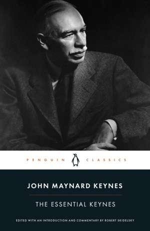 The Essential Keynes de John Maynard Keynes