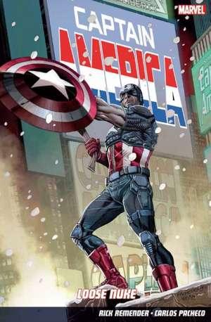 Captain America Volume 3: Loose Nuke de Rick Remender