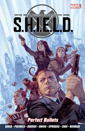 S.h.i.e.l.d Volume 1: Perfect Bullets de Mark Waid