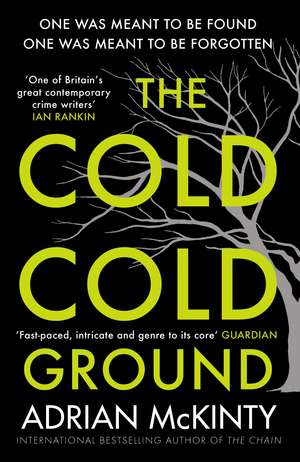 The Cold Cold Ground de Adrian McKinty