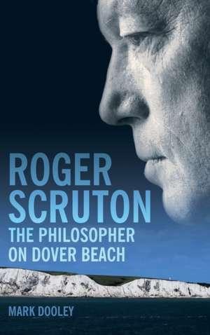 Roger Scruton: The Philosopher on Dover Beach imagine