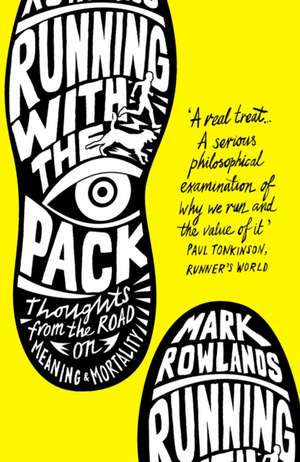 Running with the Pack de Mark Rowlands