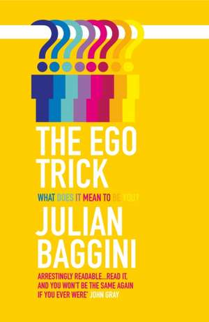 The Ego Trick de Julian Baggini