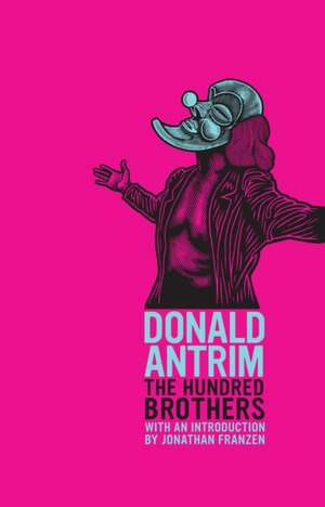The Hundred Brothers de Donald Antrim