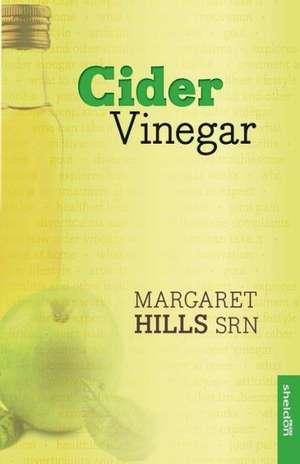 Cider Vinegar de Margaret Hills