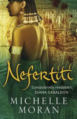 Nefertiti de Michelle Moran
