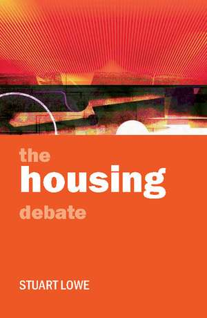The Housing Debate