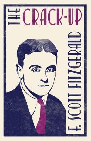 The Crack-up de F. Scott Fitzgerald