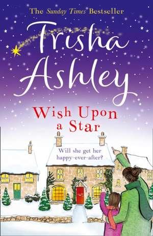 Wish Upon a Star de Trisha Ashley