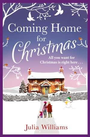 Coming Home for Christmas de Julia Williams