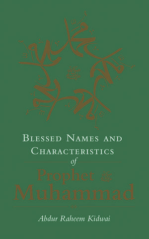 Blessed Names and Characteristics of Prophet Muhammad imagine