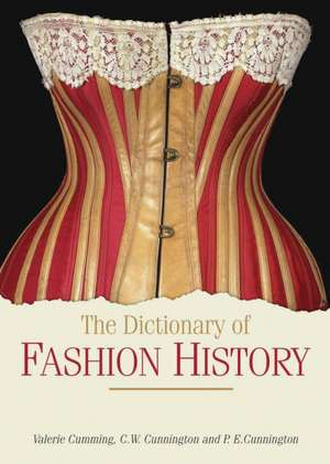 The Dictionary of Fashion History de Valerie Cumming