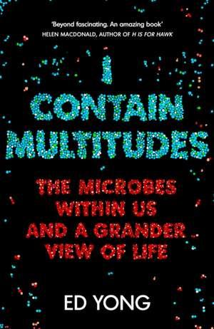 I Contain Multitudes de Ed Yong