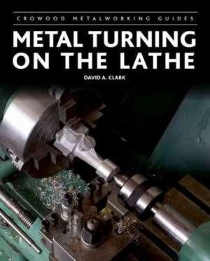 Metal Turning on the Lathe imagine