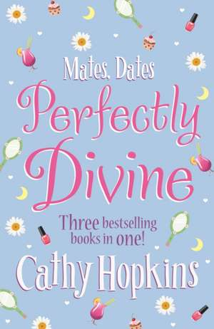Mates, Dates Perfectly Divine