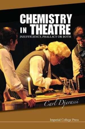 Chemistry in Theatre de Carl Djerassi