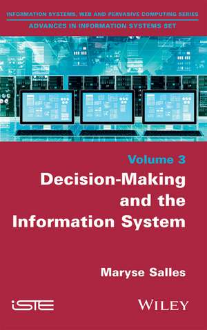 Decision–Making and the Information System