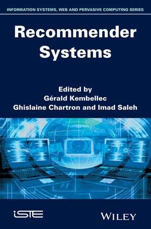 Recommender Systems de Gérald Kembellec
