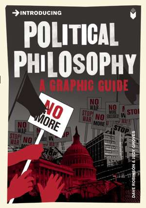 Introducing Political Philosophy: A Graphic Guide de Dave Robinson