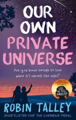 Our Own Private Universe de Robin Talley