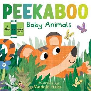 Peekaboo Baby Animals de Maddie Frost